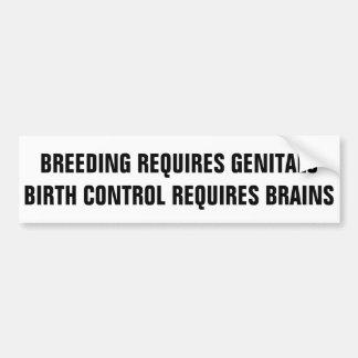 Birth Control bumper sticker
