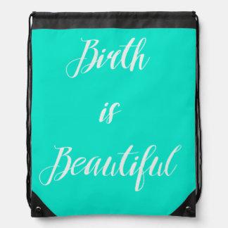 'Birth is Beautiful' Doula Bag Drawstring Backpacks