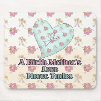 Birth Mothers Love Never Fades Mouse Pads