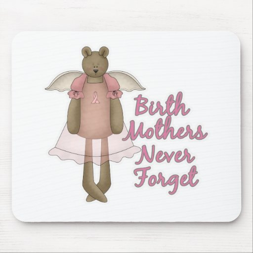 Birth Mothers Never Forget Teddy Bear Design Mouse Pads