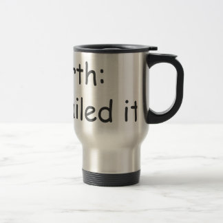 birth-nailed-it-com-gray.png stainless steel travel mug