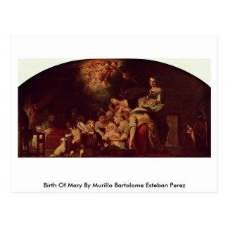 Birth Of Mary By Murillo Bartolome Esteban Perez Postcard