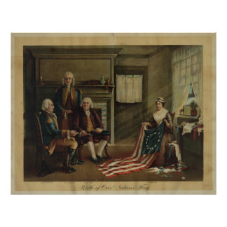 Birth of Our Nation's Flag Poster