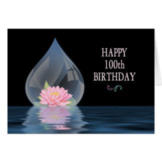 BIRTHDAY - 100TH - LOTUS IN WATERDROP CARDS