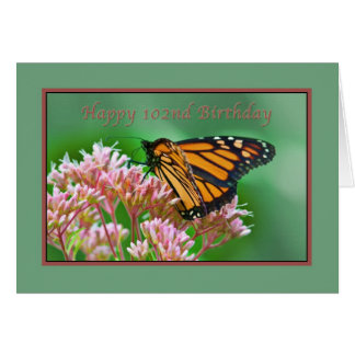 Birthday, 102nd, Monarch Butterfly Card