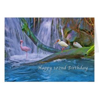 Birthday, 102nd, Tropical Waterfall, Birds Card