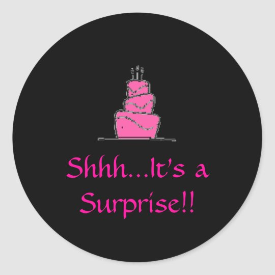 birthday%20cake, ShhhIt's a Surprise!! Classic Round Sticker