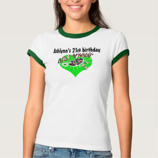 Birthday 21 Las Vegas green T-Shirt