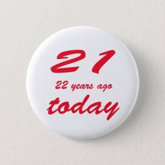 birthday 43 6 cm round badge