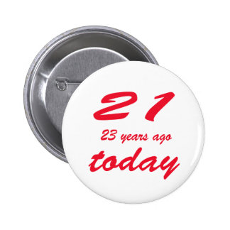 birthday 44 6 cm round badge