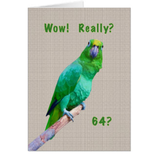 Birthday, 64th, Green Macaw Parrot on a Limb Card