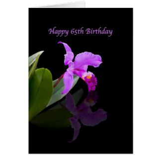 Birthday 65th Orchid Reflected on Black Greeting Cards
