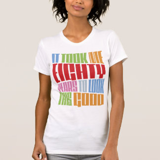 Birthday 80 T-Shirt