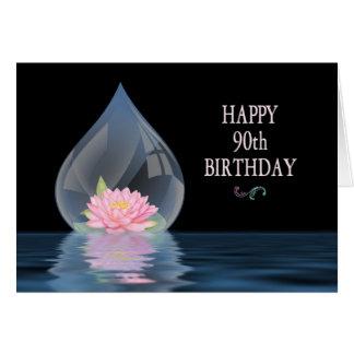 BIRTHDAY - 90TH - LOTUS IN WATERDROP GREETING CARD