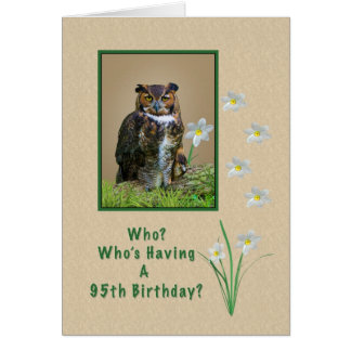 Birthday, 95th, Great Horned Owl and Flowers Greeting Card