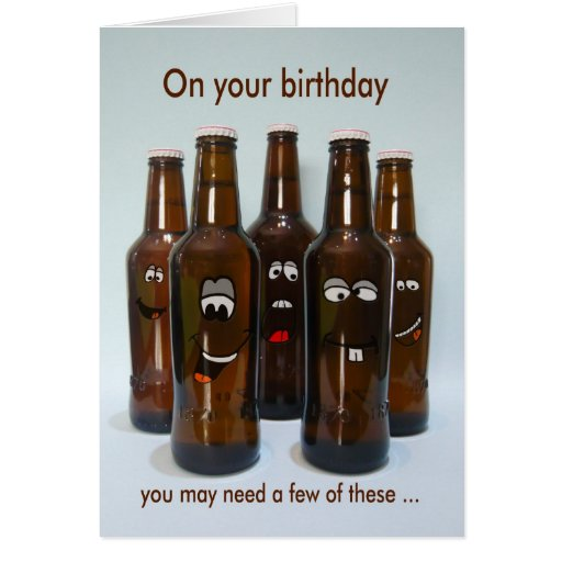 Birthday Beer Humour Getting Older Card