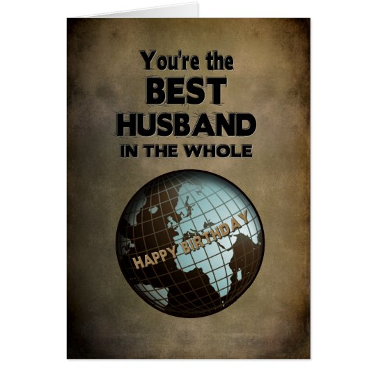BIRTHDAY- BEST HUSBAND IN THE WORLD CARD