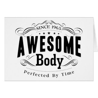 Birthday Born 1965 Awesome Body Card