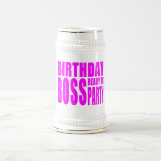 Birthday Boss Ready to Party in Pink Beer Steins