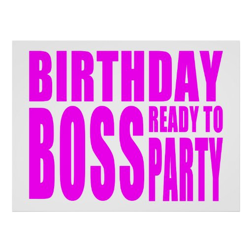 Birthday Boss Ready to Party in Pink Poster