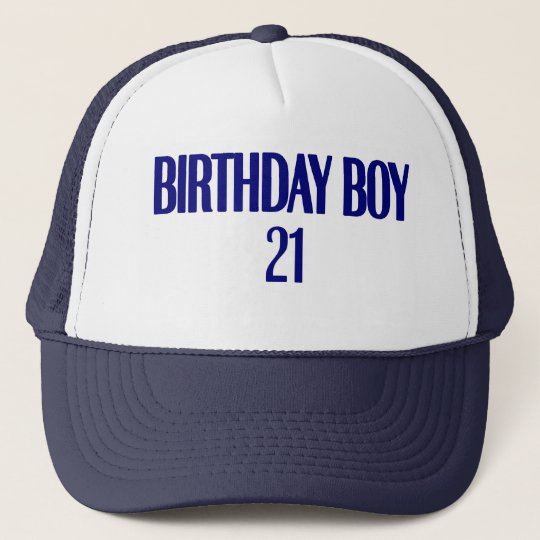 Birthday Boy 21 Trucker Hat