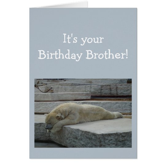 Birthday BROTHER Fun Age Humour Polar Bear Animal