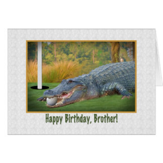 Birthday, Brother, Golf, Alligator Card