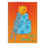 Birthday Cake on Fire Old Joke for Brother Greeting Card