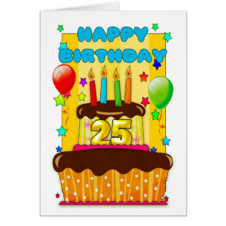 birthday cake with candles - happy 25th birthday greeting card