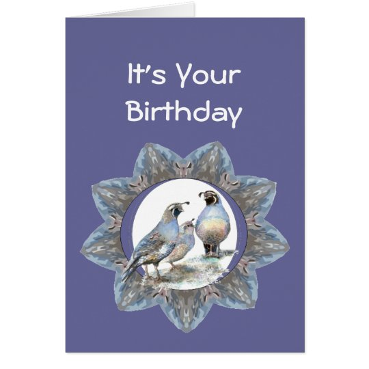 Birthday, California Quail, Bird, Nature, Gardens Card