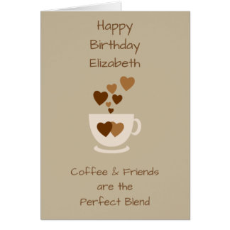 Birthday card Coffee & Friends the perfect blend