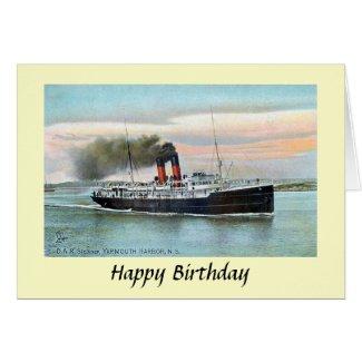 Birthday Card - DAR Steamer, Yarmouth, NS