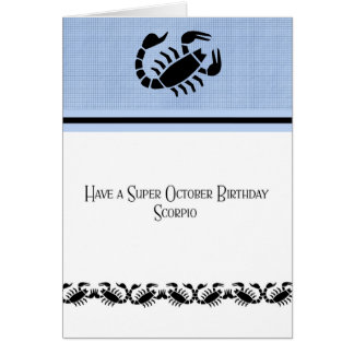 Birthday Card for a Scorpio Oct 23-Nov 21