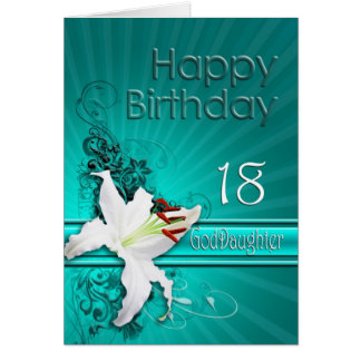 Birthday card for goddaughter 18, with a lily