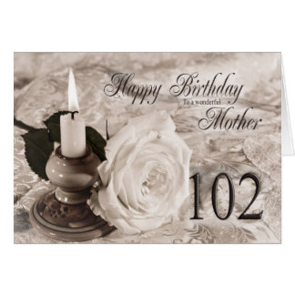 Birthday card for mother 102 Candle and rose