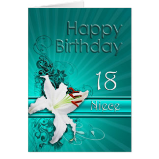 Birthday card for niece,18 with a white lily