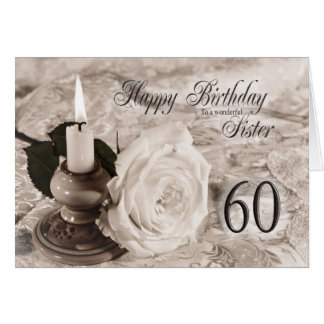 Birthday card for sister,60.  The candle and rose