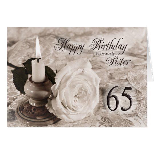 Birthday card for sister,65. The candle and rose