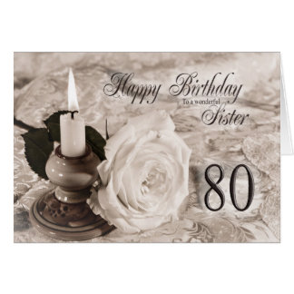 Birthday card for sister,80.  The candle and rose