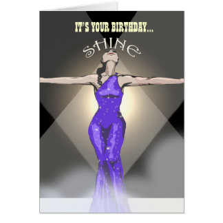 Birthday Card: It's Your Birthday... Shine Card