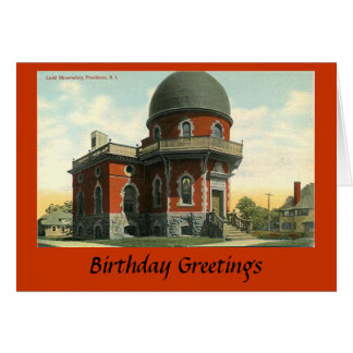 Birthday Card - Ladd Observatory, Providence RI