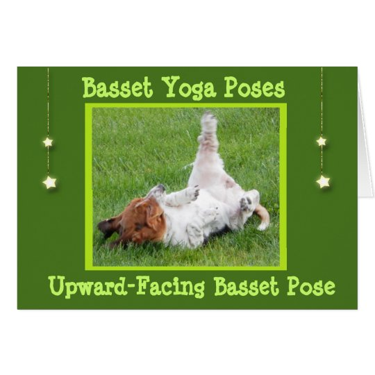 Birthday Card w/Funny Basset Hound Yoga Poses