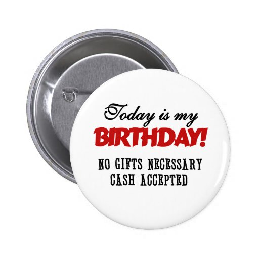 Birthday Cash Accepted Pins