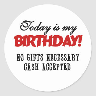 Birthday Cash Accepted Classic Round Sticker