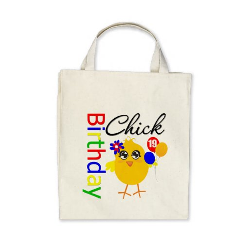 Birthday Chick 19 Years Old Bag