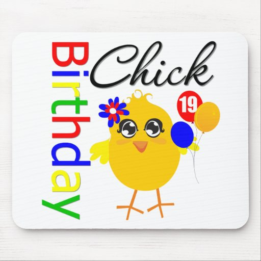 Birthday Chick 19 Years Old Mousepad