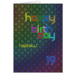 Birthday circles for Nephew aged 19 Greeting Cards