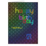 Birthday circles for Nephew aged 21 Greeting Card