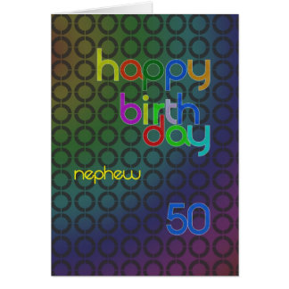 Birthday circles for Nephew aged 50 Greeting Card