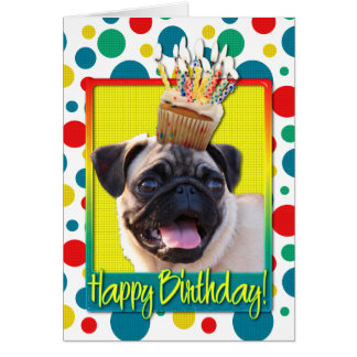 Birthday Cupcake - Pug Greeting Cards